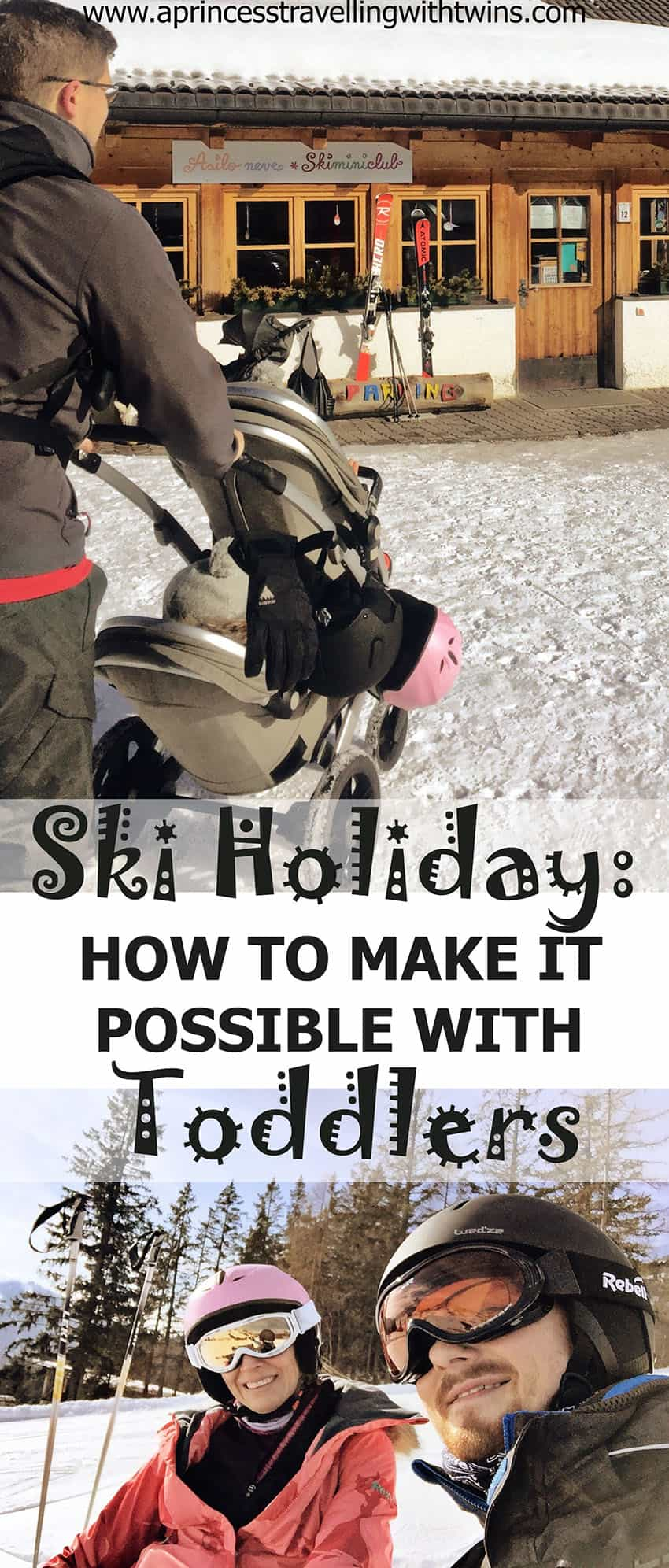 How we made a ski holiday possible with toddlers