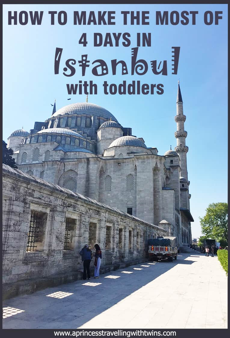 How we made the most of a long weekend in Istanbul with 2y olds