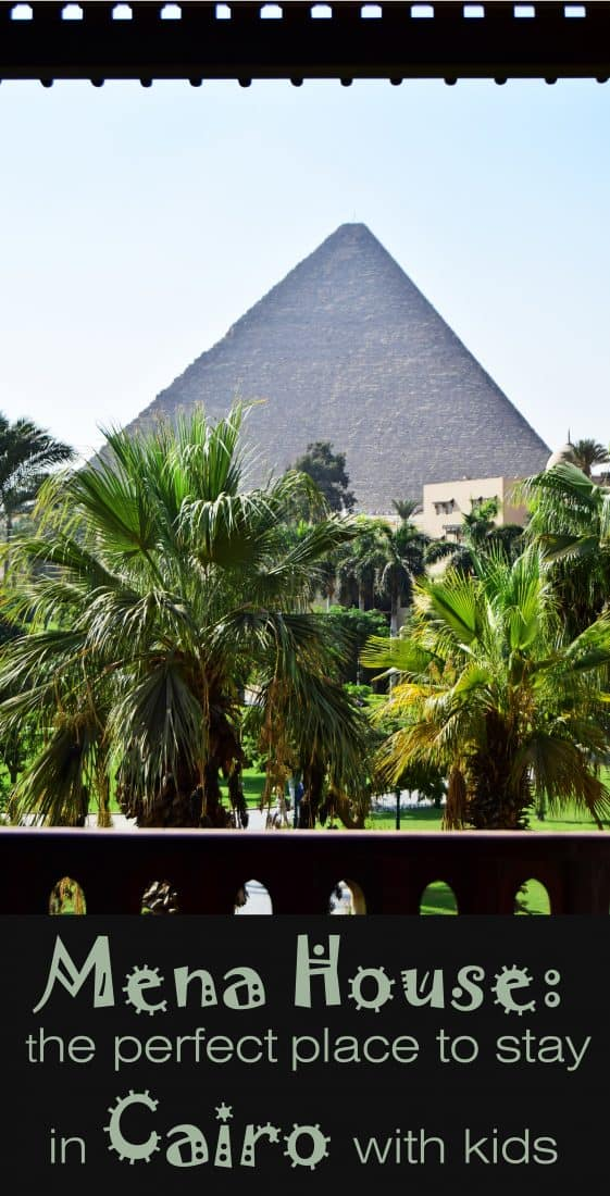 Mena House the perfect place where to stay in Cairo with kids