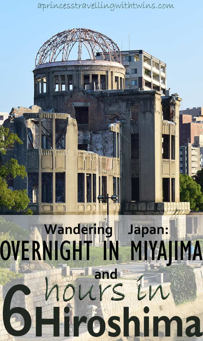 How to get from Kanazawa to Miyajima, where to stay and the best way to enjoy Hiroshima in few hours