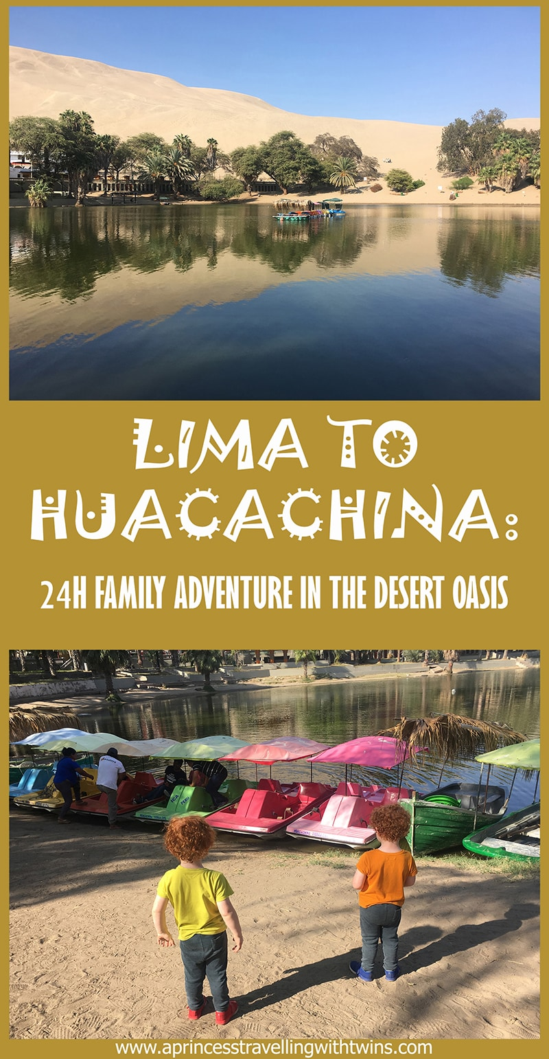 Lima to Huacachina: 24h family adventure in the desert oasis