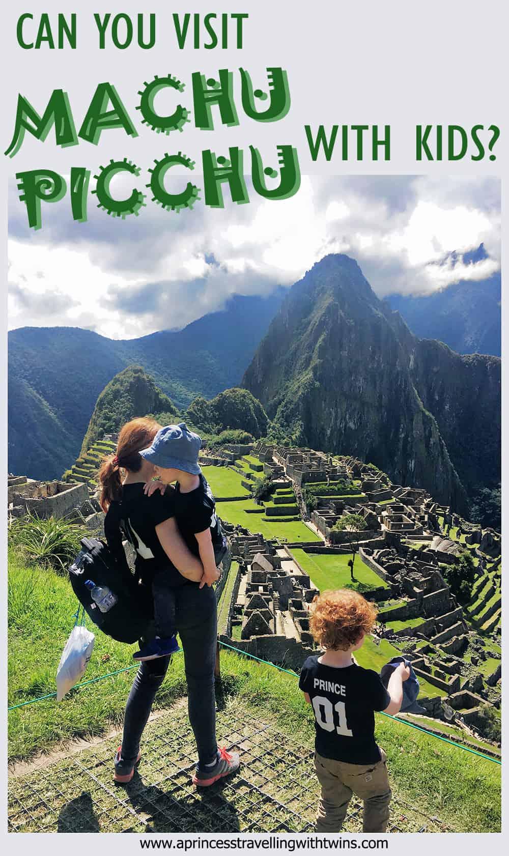 Can you visit Machu Picchu with kids?